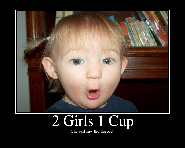 2 girls one cup porno